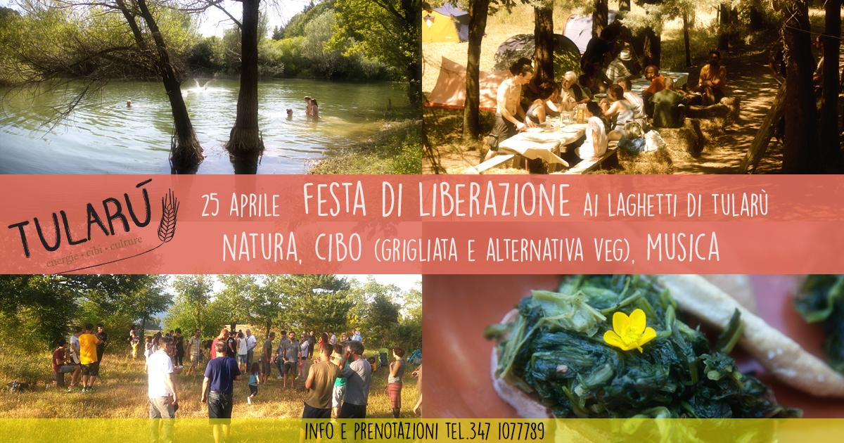 Festa di liberazione il 25 Aprile ai laghetti di Tularù